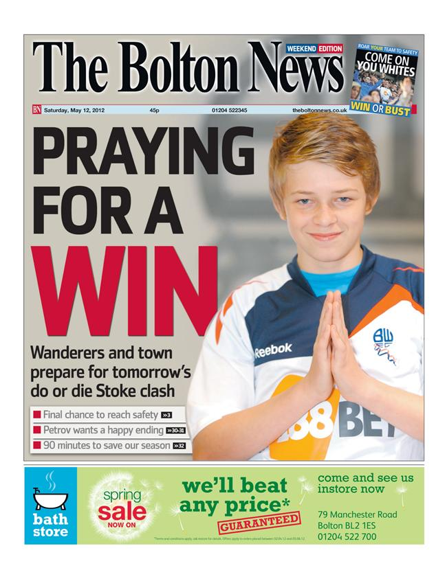 Praying for a miracle before the game ... The Bolton News