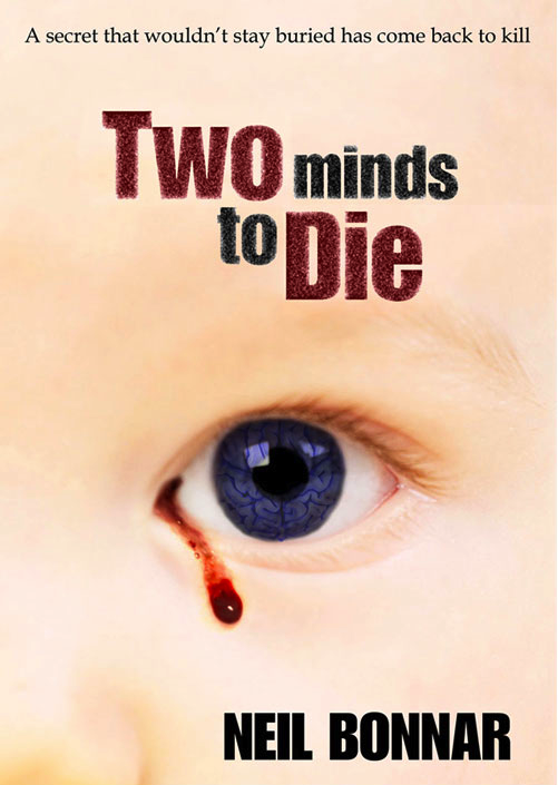 Books by Journalists: Two Minds To Die – Neil Bonnar – David